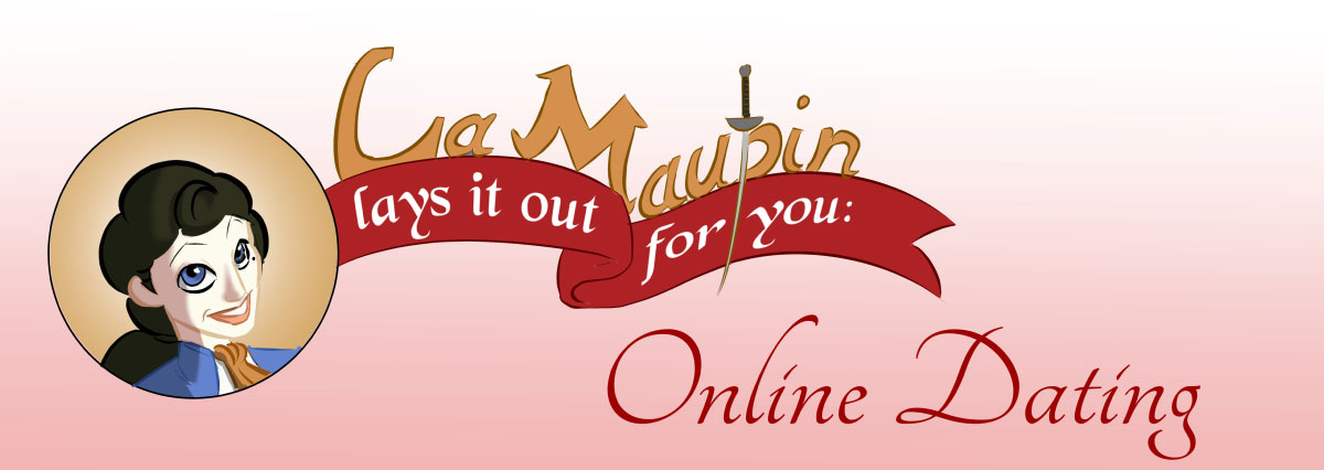 Rejected Princesses Theatre  La Maupin     s Guide to Online Dating Rejected Princesses
