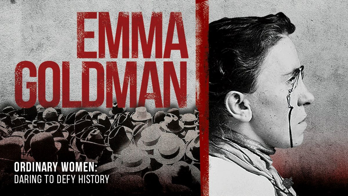 Ordinary Women episode 1: Emma Goldman